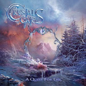 Crystal Gates - A Quest For Life (2015)