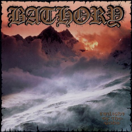 Bathory - Twilight of the Gods (1991) Album Info