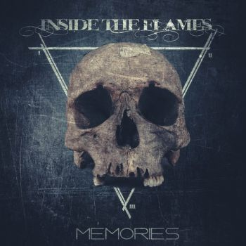 Inside The Flames - Memories (2015)