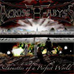 Across The Abyss - Silhouettes of a Perfect World (2016)