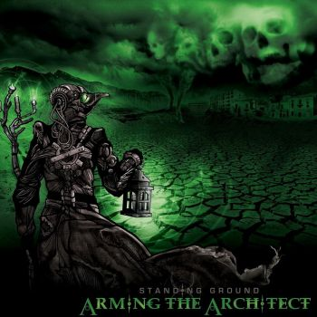 Arming The Architect - Standing Ground (2016) Album Info