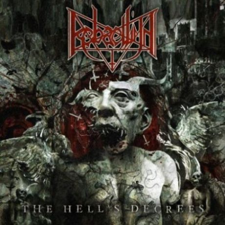 Rebaelliun - The Hell's Decrees (2016)