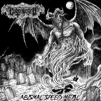 Culto Negro - Abismal Speed Metal (2016)