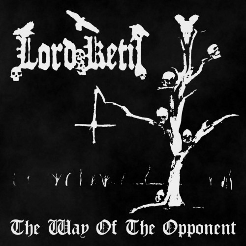 Lord Ketil - The Way of the Opponent (2016) Album Info