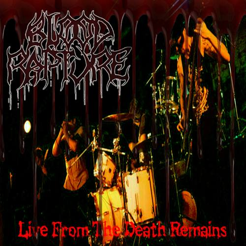 Blood Rapture - Live From The Death Remains (2016)