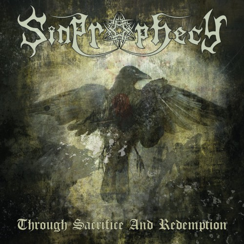 Sinprophecy - Through Sacrifice And Redemption (2016)
