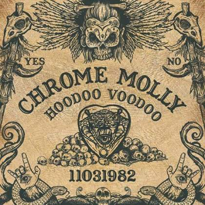 Chrome Molly - Hoodoo Voodoo (2017) Album Info