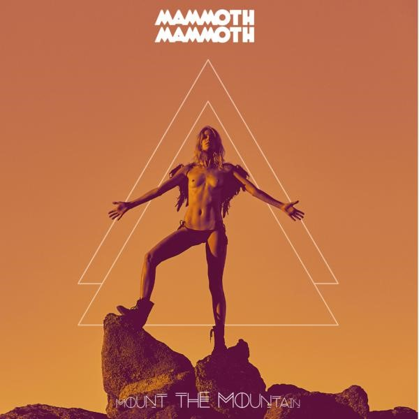 Mammoth Mammoth - Mount the Mountain (2017) download torrent