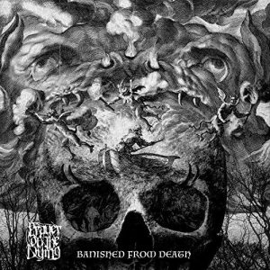 Prayer of the Dying – Banished from Death (2017)