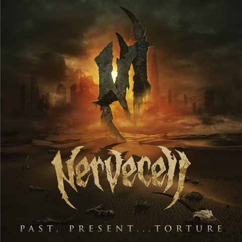 Nervecell - Past, Present...Torture (2017)