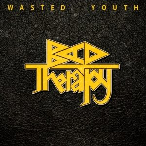 Bad Therapy – Wasted Youth (2017) Album Info
