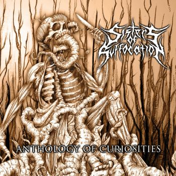Sisters Of Suffocation - Anthology Of Curiosities (2017) Album Info