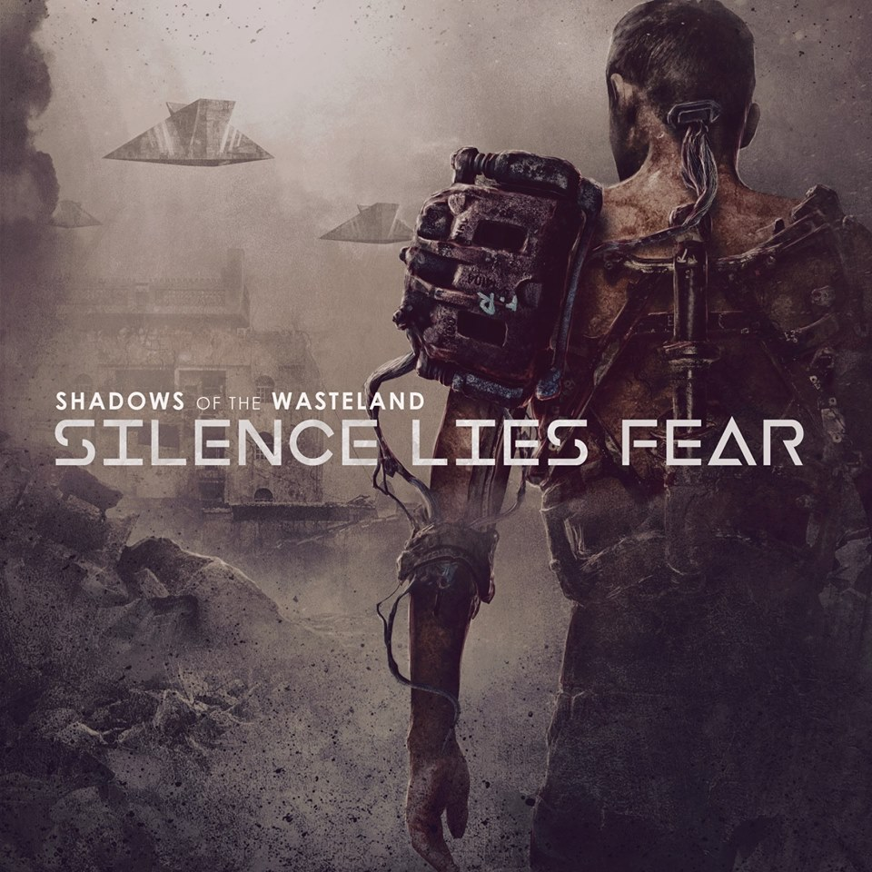 Silence Lies Fear - Shadows Of The Wasteland (2017)