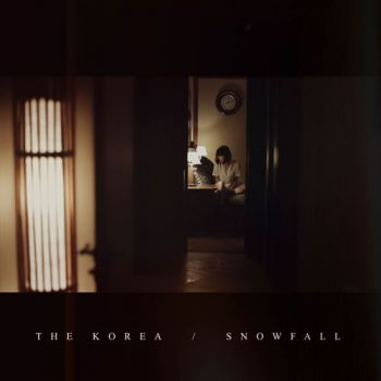 The Korea - Snowfall (EP) (2017)