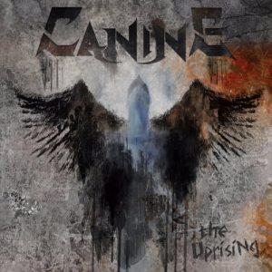 Canine – The Uprising (2017)