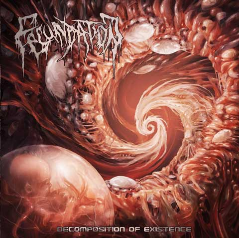 Fecundation - Decomposition of Existence (2018)
