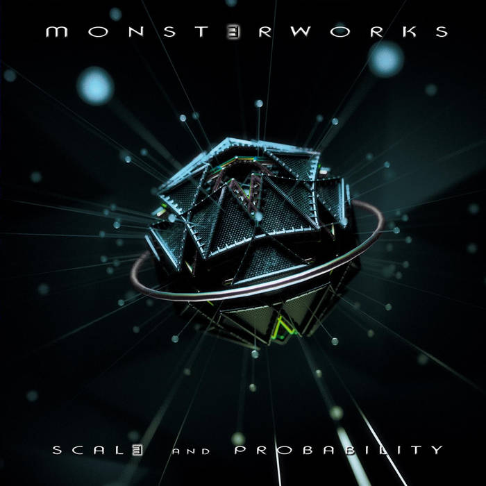 Monsterworks - Scale and Probability (2018)