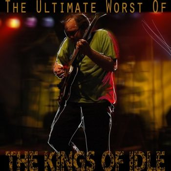 The Kings Of Idle - The Ultimate Worst Of (2018)