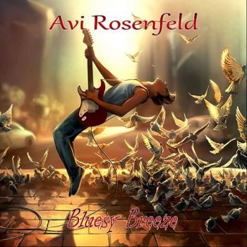 Avi Rosenfeld - Bluesy Breeze (2018)