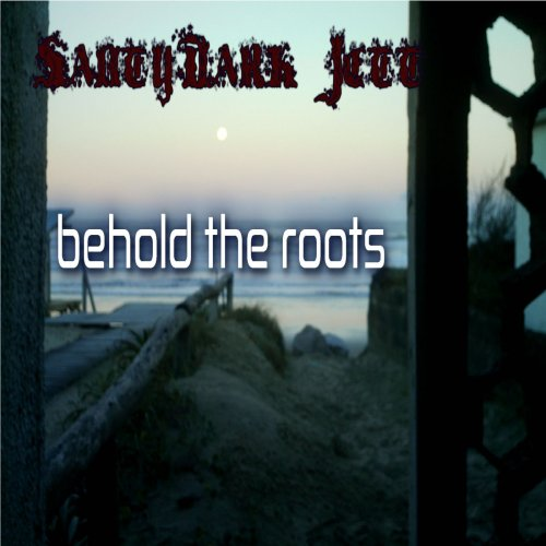 Santydark Jett - Behold The Roots (2018)