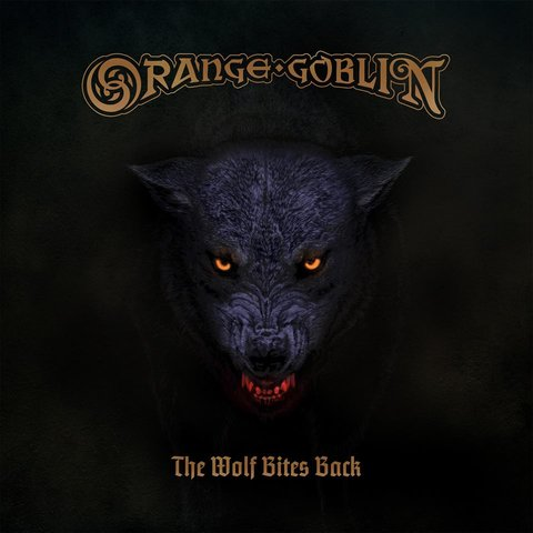 Orange Goblin - The Wolf Bites Back (2018)