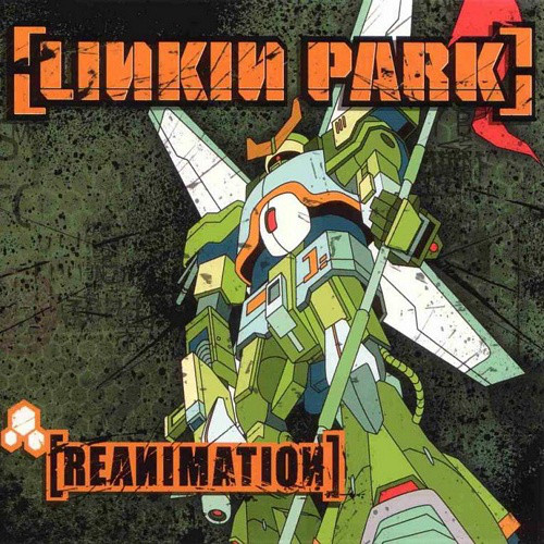 Linkin Park ‎– Reanimation (2002)