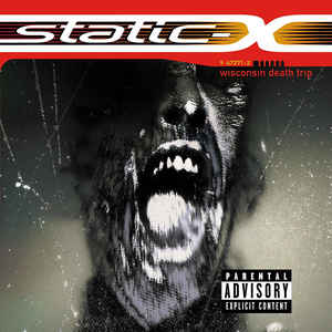Static-X ‎– Wisconsin Death Trip (1999)
