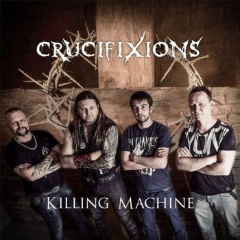 Crucifixions - Killing Machine (2018)