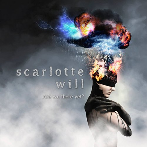 Scarlotte Will - Are We There Yet (2018)