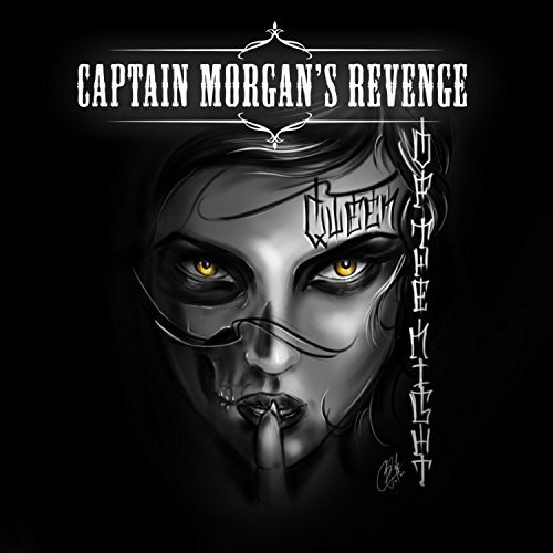 Captain Morgan's Revenge - Queen of the Night (2018)