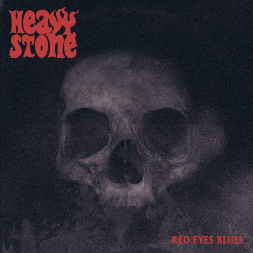 Heavy Stone - Red Eyes Blues (2018)