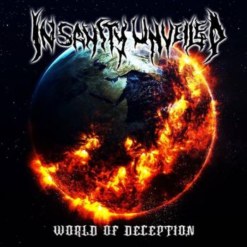 Insanity Unveiled - World Of Deception (2018)
