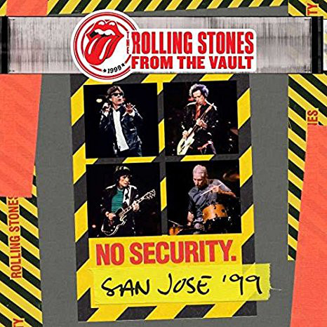 The Rolling Stones - No Security. San Jos? '99 (2018)