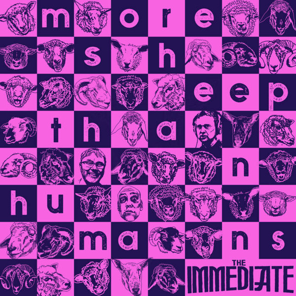 The Immediate - More Sheep Than Humans (2018)