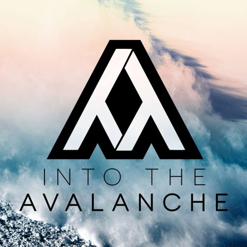 Into The Avalanche - Into The Avalanche (2018)
