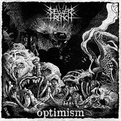 Sewer Trench - Optimism (2018)