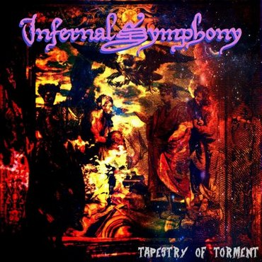 Infernal Symphony - Tapestry of Torment (2018)