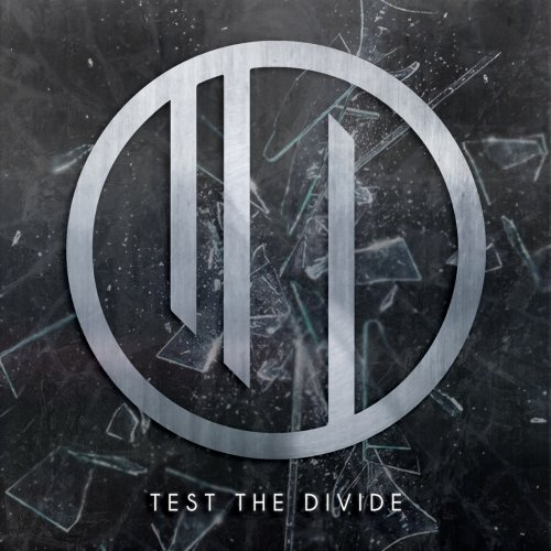 Test The Divide - Silver (2018)