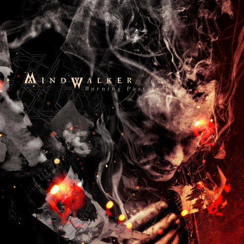 Mindwalker - Burning Past (2018)