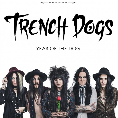 Trench Dogs - Year of the Dog (2018)