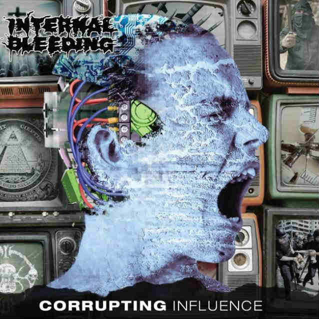 Internal Bleeding - Corrupting Influence (2018)