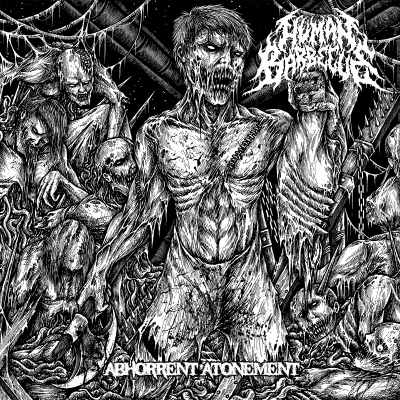 Human Barbecue - Abhorrent Atonement (2018)