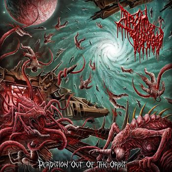 Drain Of Impurity - Perdition Out Of The Orbit (2018)