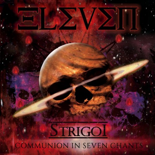 Eleven - Strigoi Communion In Seven Chants (2018)