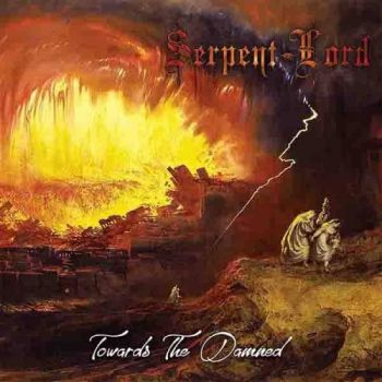 Serpent Lord - Towards The Damned (2018)