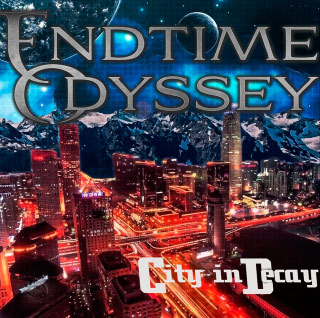 Endtime Odyssey - City in Decay (2018)
