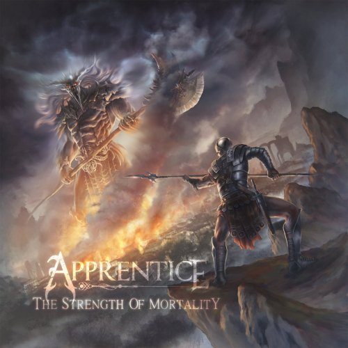 Apprentice - The Strength of Mortality (2018)