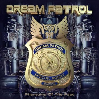 Dream Patrol - Phantoms Of The Past (2018)