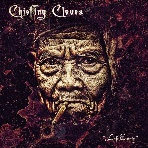 Chiefing Cloves - Left Empty (2018)