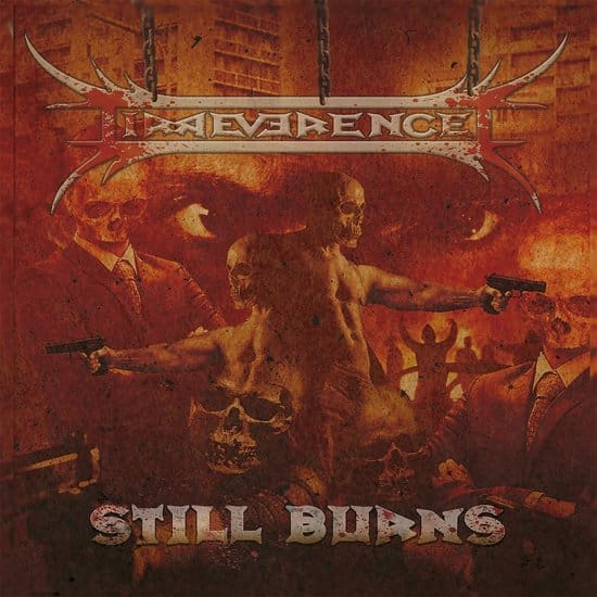 Irreverence - Still Burns (2018)